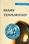 Bramy Templariuszy  (2005)