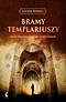 Bramy templariuszy (2013)