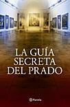 La Guía Secreta del Prado