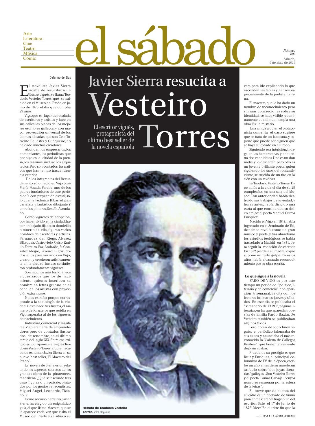 20130406 FARO DE VIGO Javier Sierra resucita a Vesteiro Torres