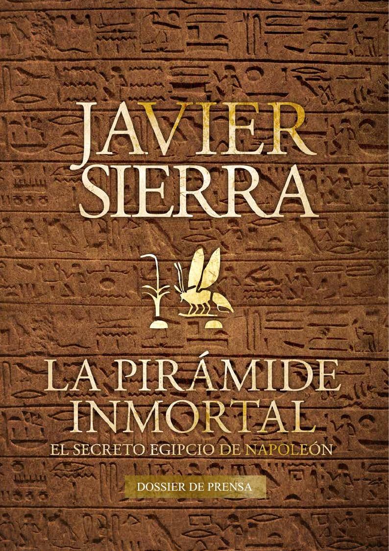 20140729 DOSSIER PRENSA - La Pirámide Inmortal