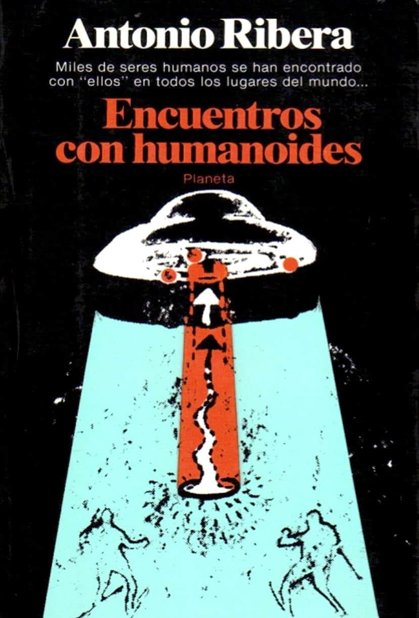 Antonio Ribera - Ecuentros con humanoides