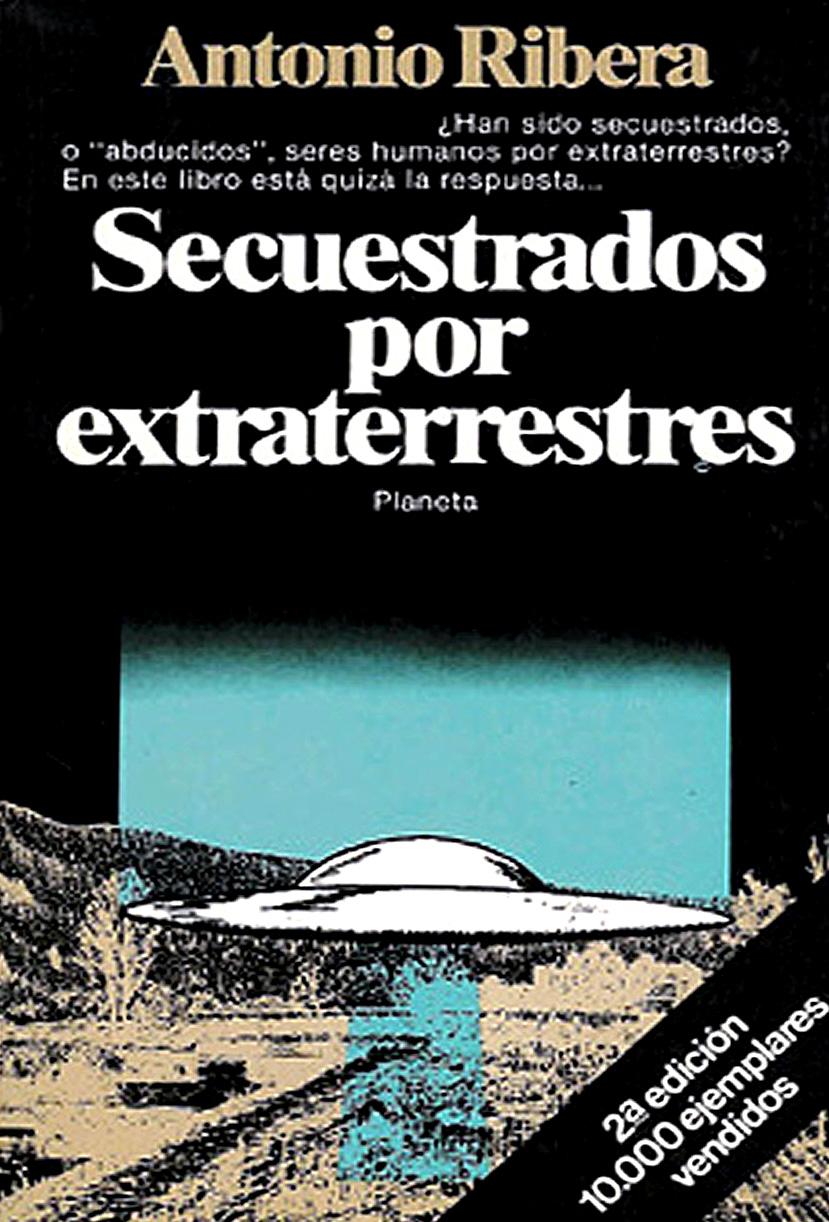 Anotnio Ribera - Secuestrados por extraterrestres