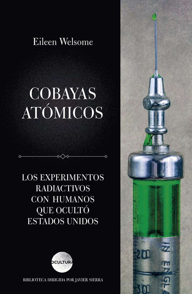 Cobayas Atómicos - Eileen Welsome