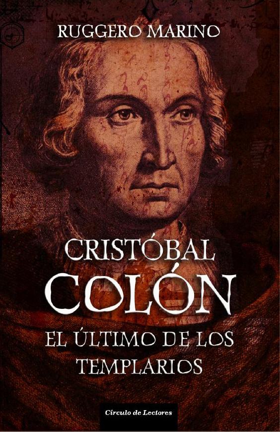 Cristobal Colon - El ultimo de los Templarios