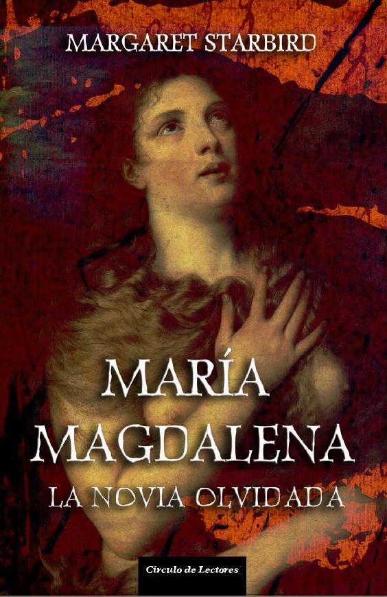 María Magdalena - La novia olvidada