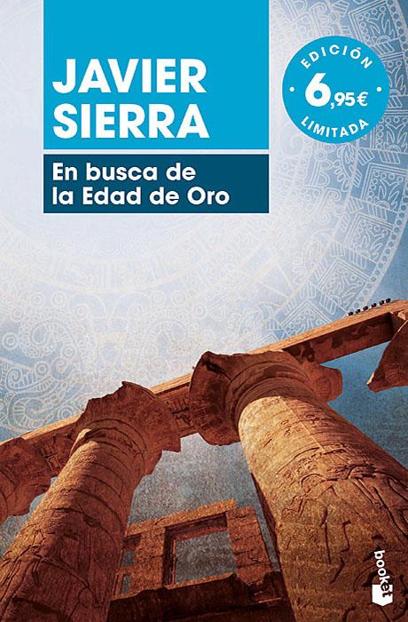 En Busca de la Edad de Oro - Javier Sierra