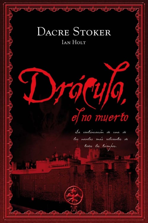 Dacre Stoker - Drácula, el no muertou