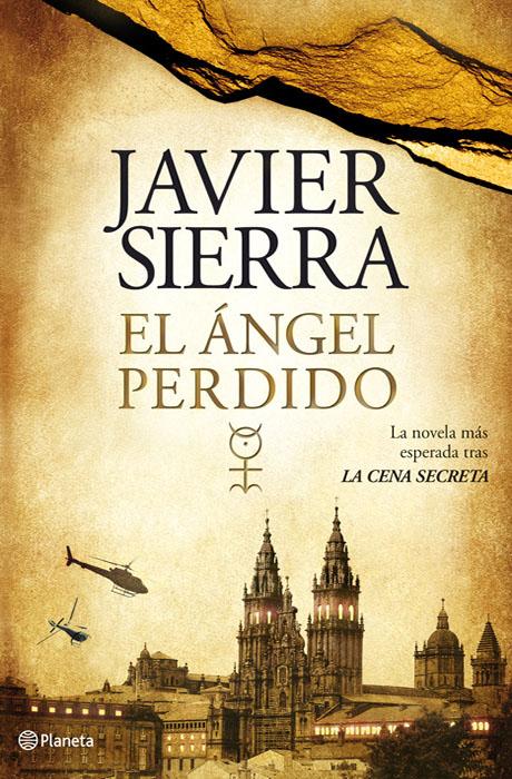 El Ángel Perdido - Javier Sierra