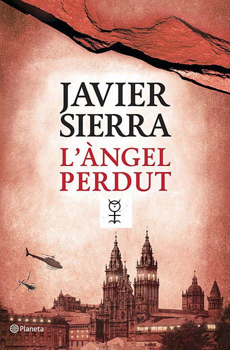 L'Àngel Perdut - Javier Sierra