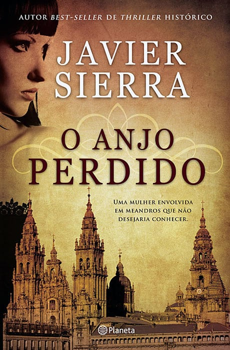 O Anjo Perdido - Javier Sierra