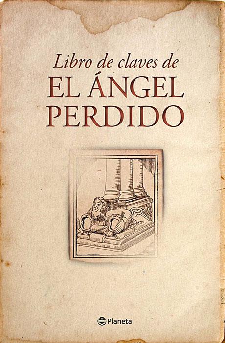 Libro de Claves de El Ángel Perdido - Javier Sierra