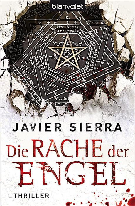 Die Rache der Engel - Javier Sierra