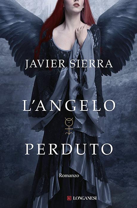 L'angelo Perduto - Javier Sierra