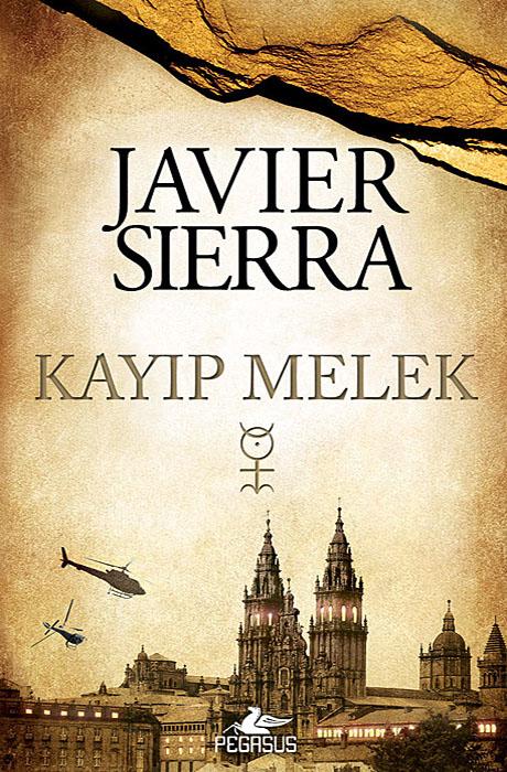 Kayip Melek - Javier Sierra