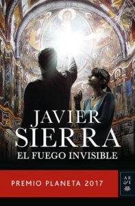 El Fuego Invisible - Javier Sierra