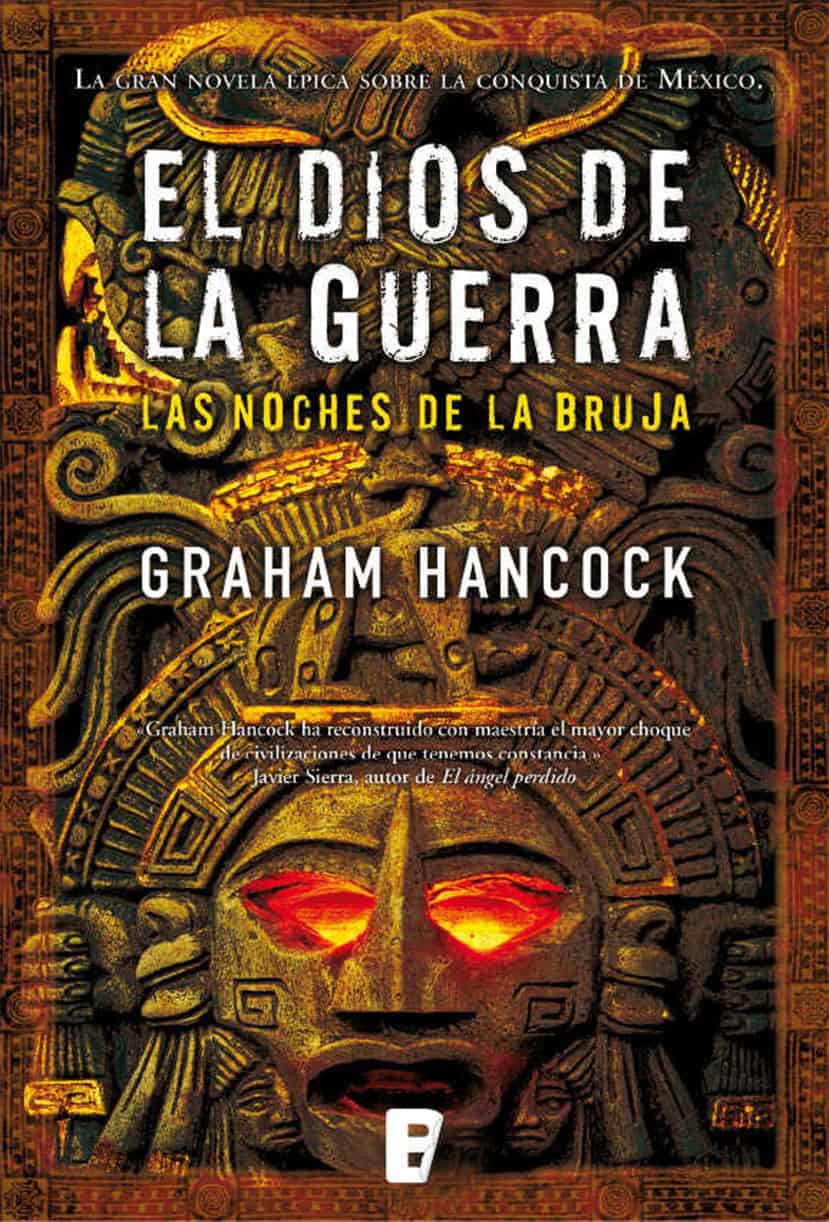 Graham Hancock – El Dios de la Guerra I. Las noches de la bruja