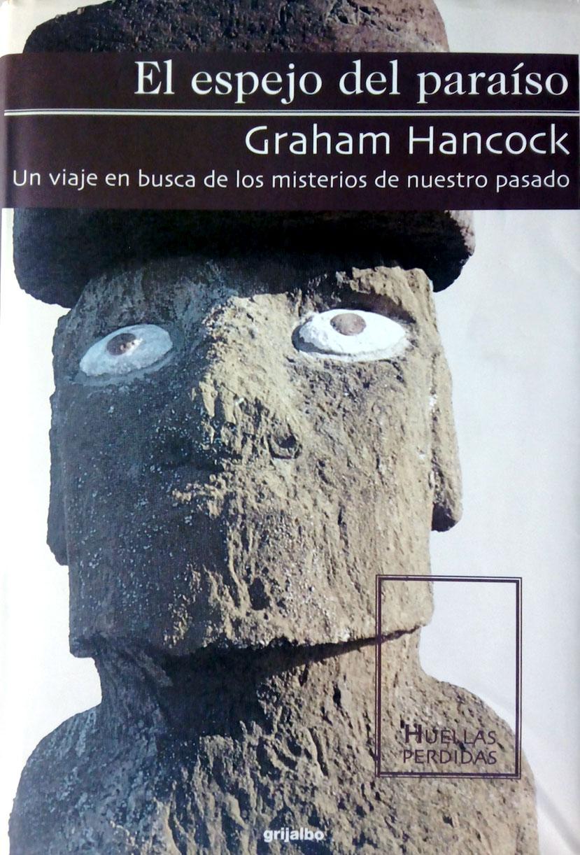 Graham Hancock - El Espejo del Paraiso