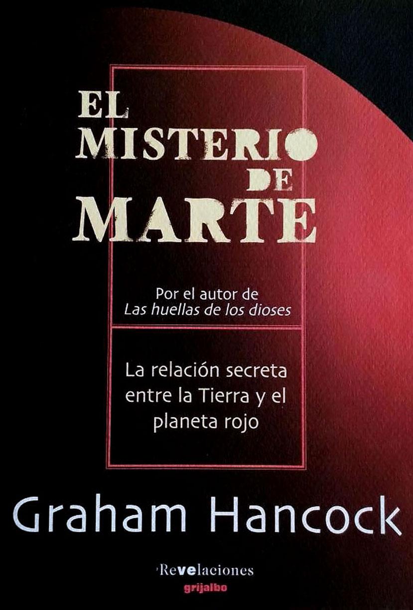 Graham Hancock - El Misterio de Marte