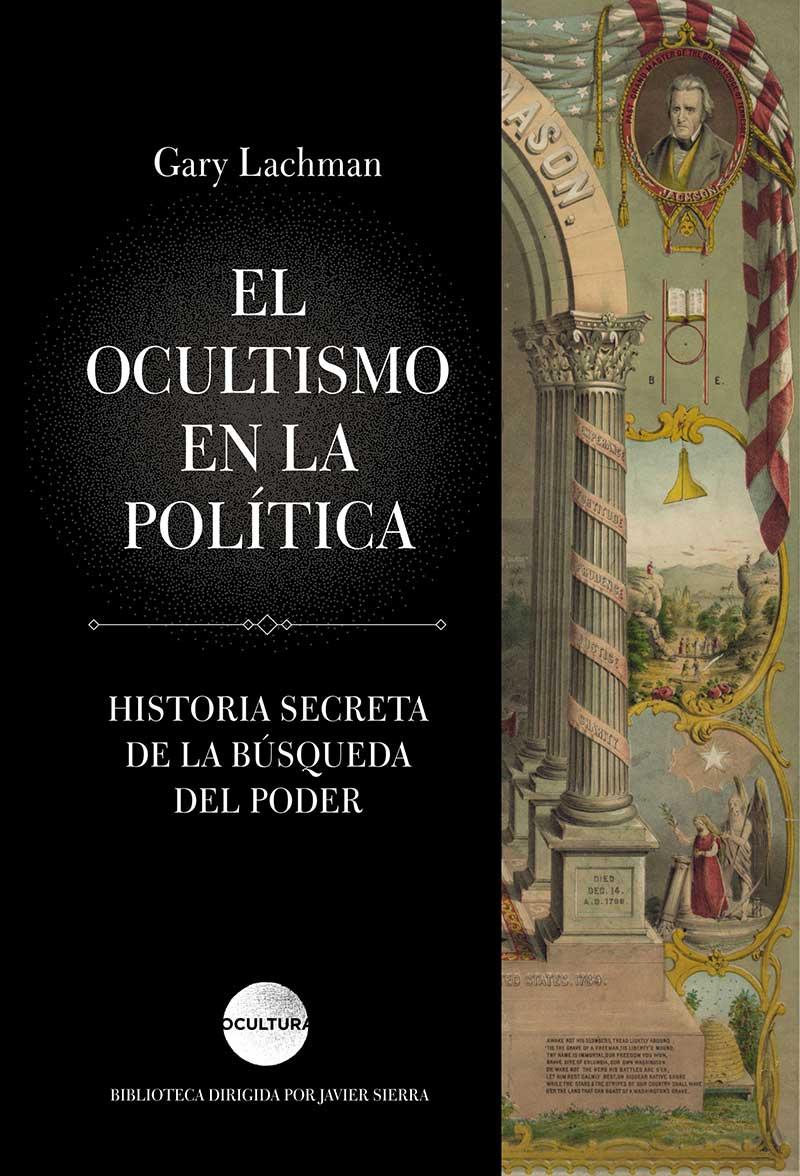 Gary Lachman - El Ocultismo en la Política
