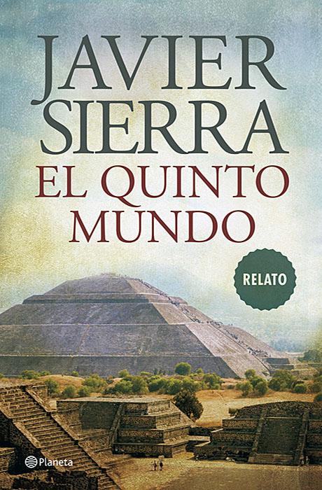 El Quinto Mundo - Javier Sierra