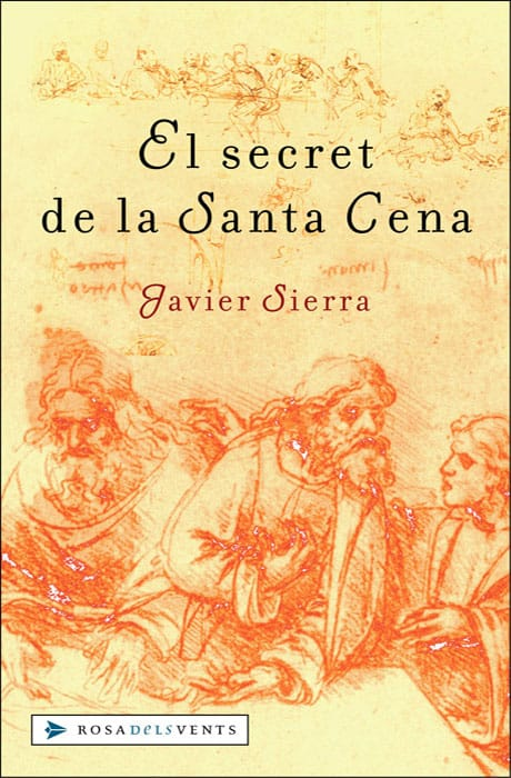 El Secret de la Santa Cena - Javier Sierra