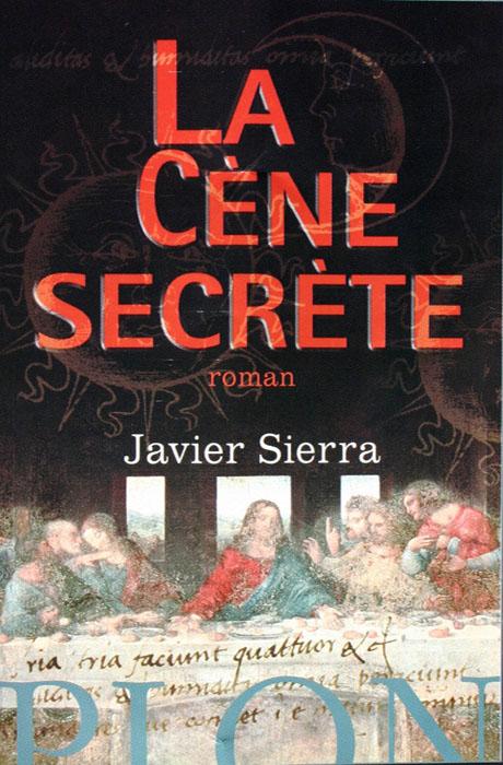 La Cène Secrète - Javier Sierra