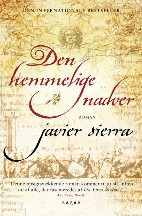 Den Hemmelige Nadver - Javier Sierra