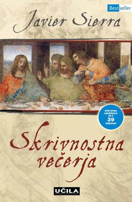 Skrivnostna večerja - Javier Sierra