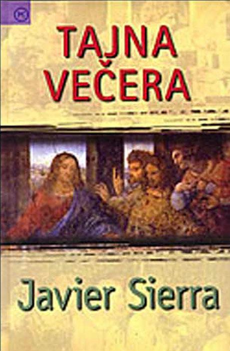 Tajna Večera - Javier Sierra