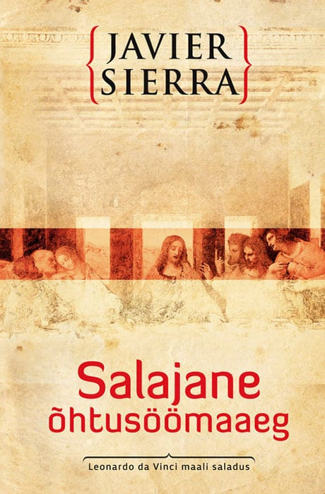 Salajane Õjtusöömaaeg - Javier Sierra