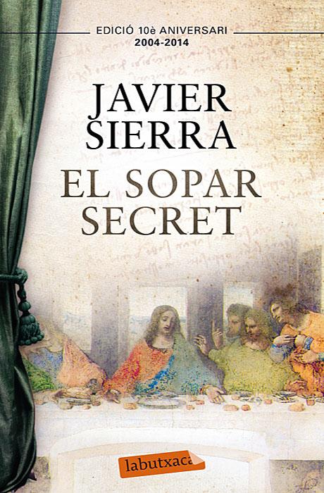 El Sopar Secret - Javier Sierra