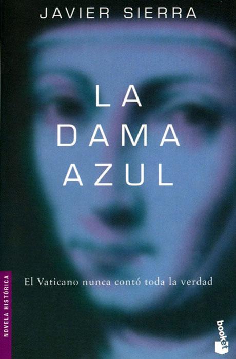La Dama Azul - Javier Sierra
