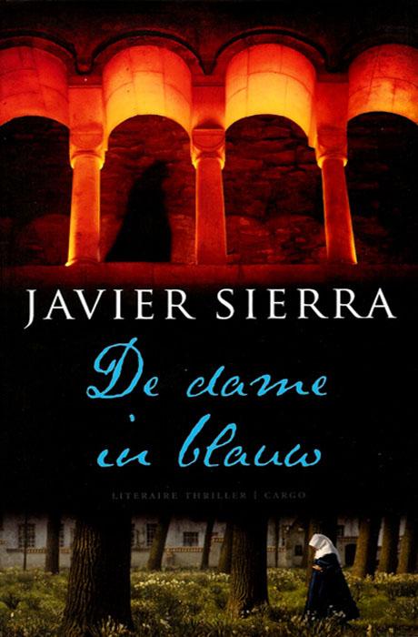 De Dame In Blauw - Javier Sierra