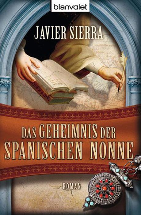 Das Geheimnis Der Spanischen Nonne - Javier Sierra
