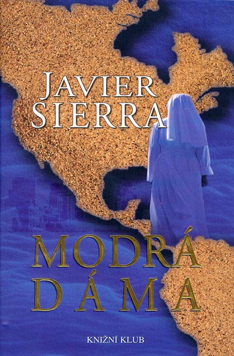 Modrá Dáma - Javier Sierra