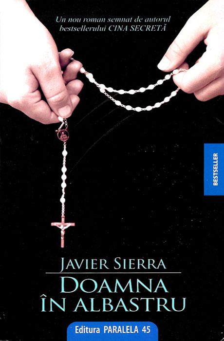 Doamna In Albastru - Javier Sierra