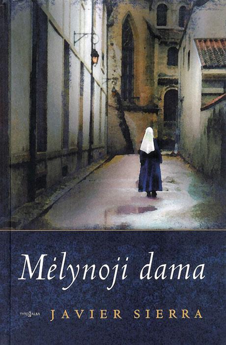 Mèlynoji Dama - Javier Sierra