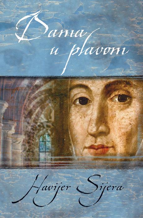Dama u Plavom - Javier Sierra