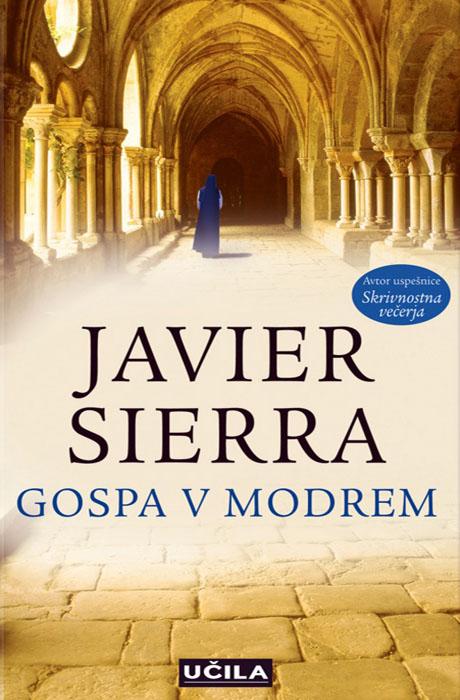Gospa v Modrem - Javier Sierra