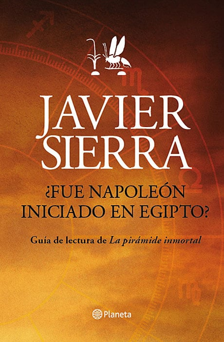 ¿Fue Napoleón iniciado en Egipto? - Javier Sierra