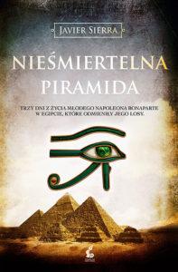 Nieśmiertelna piramida - Javier Sierra