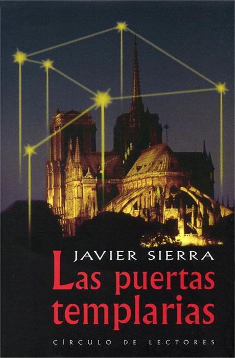 Las Puertas Templarias - Javier Sierra