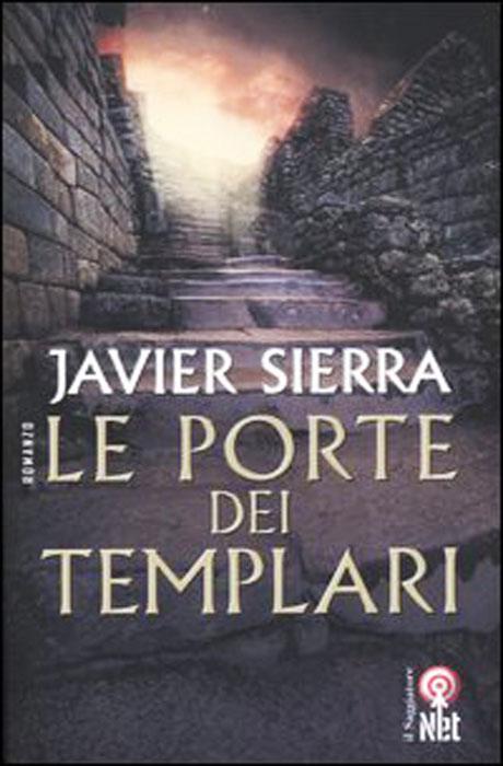 Le Porte Dei Templari - Javier Sierra
