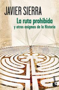 La Ruta Prohibida - Javier Sierra
