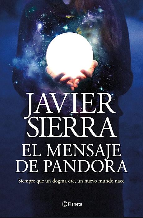 El Mensaje de Pandora - Javier Sierra