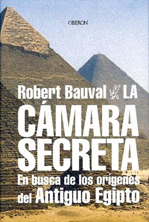 Robert Bauval - La Cámara Secreta