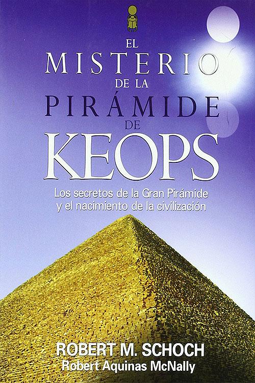 Robert Schoch - El Misterio de la Pirámide de Keops