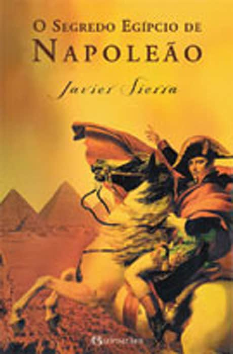 O Segredo Egípcio de Napoleâo - Javier Sierra
