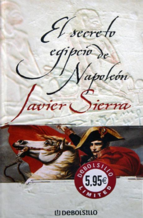 El Secreto Egipcio de Napoleón - Javier Sierra